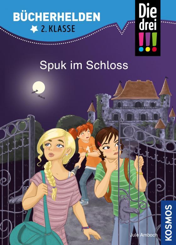 Cover-Bild Die drei !!!, Bücherhelden 2. Klasse, Spuk im Schloss (drei Ausrufezeichen)