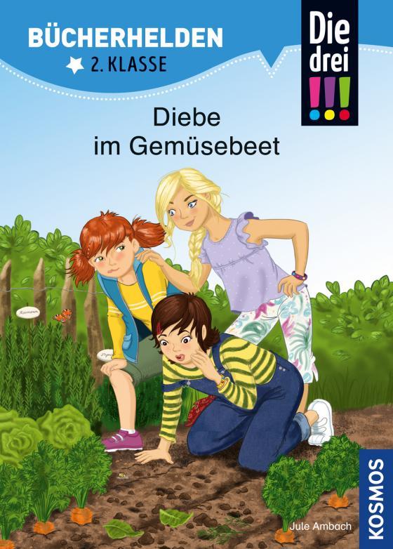 Cover-Bild Die drei !!!, Bücherhelden, Diebe im Gemüsebeet
