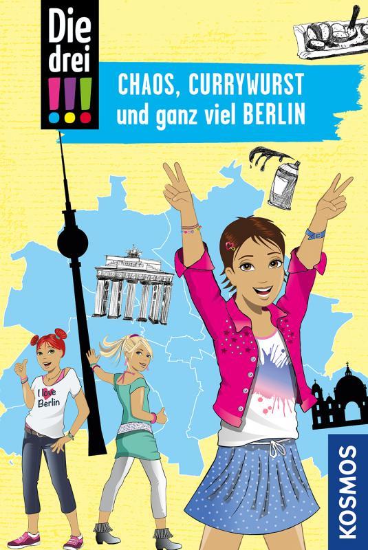 Cover-Bild Die drei !!!, Chaos, Currywurst und ganz viel Berlin