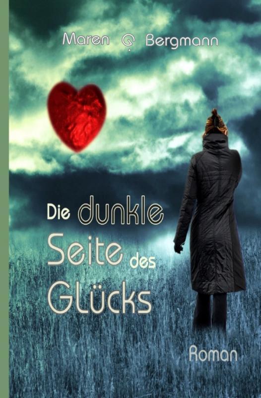 Cover-Bild Die dunkle Seite des Glücks