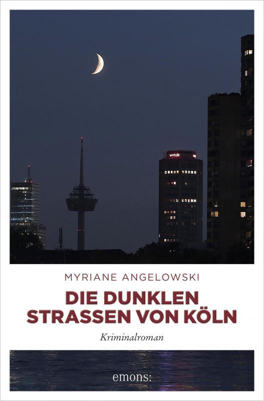 Cover-Bild Die dunklen Straßen von Köln