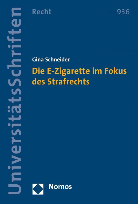 Cover-Bild Die E-Zigarette im Fokus des Strafrechts