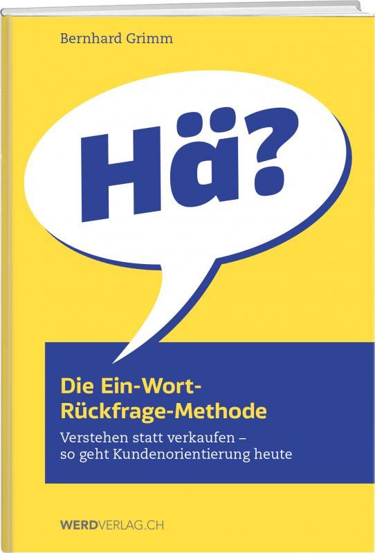 Cover-Bild Die Ein-Wort-Rückfrage-Methode