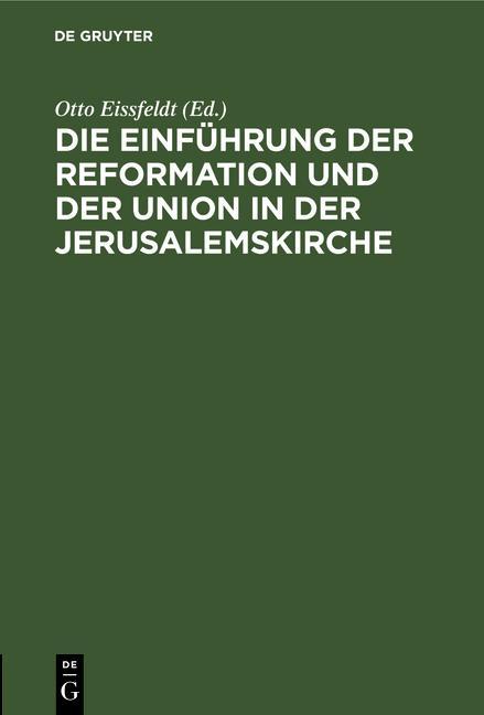 Cover-Bild Die Einführung der Reformation und der Union in der Jerusalemskirche
