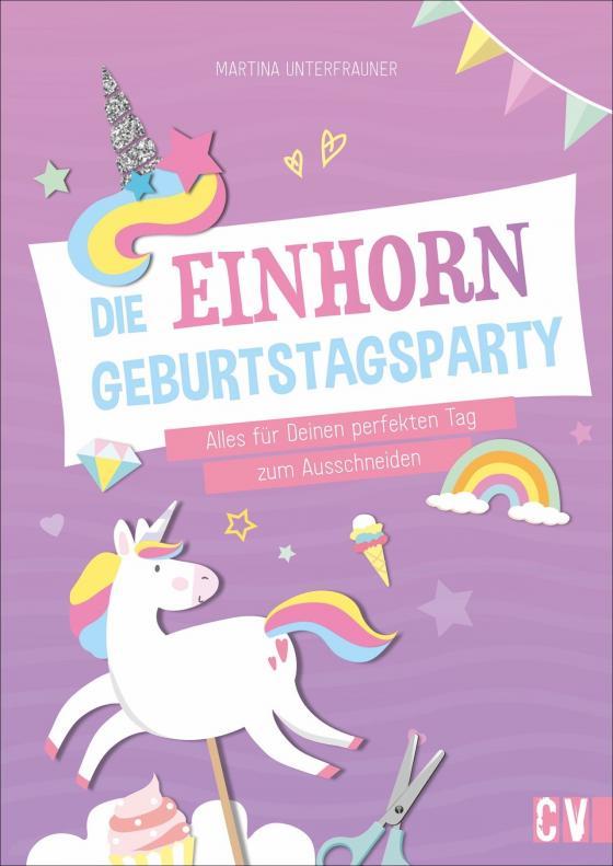 Cover-Bild Die Einhorn-Geburtstags-Party