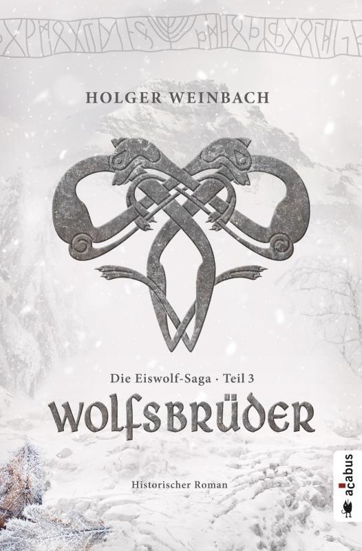 Cover-Bild Die Eiswolf-Saga. Teil 3: Wolfsbrüder