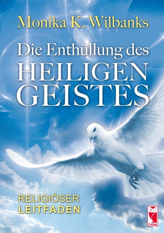 Cover-Bild Die Enthüllung des Heiligen Geistes