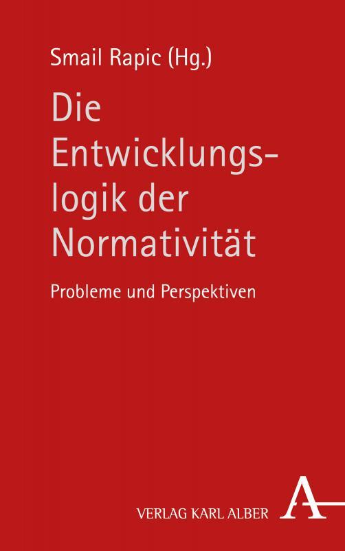 Cover-Bild Die Entwicklungslogik der Normativität