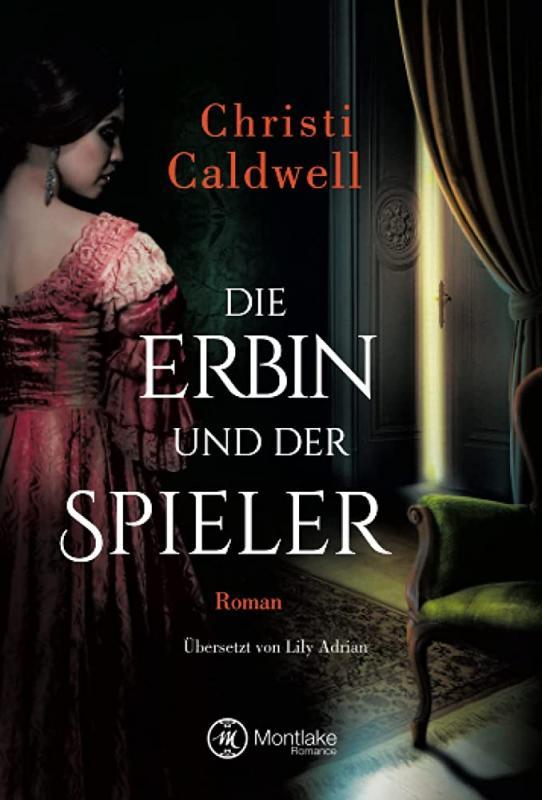 Cover-Bild Die Erbin und der Spieler
