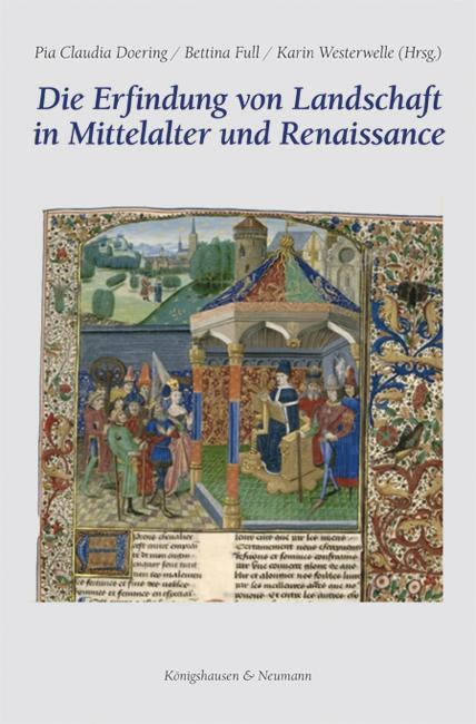 Cover-Bild Die Erfindung von Landschaft in Mittelalter und Renaissance