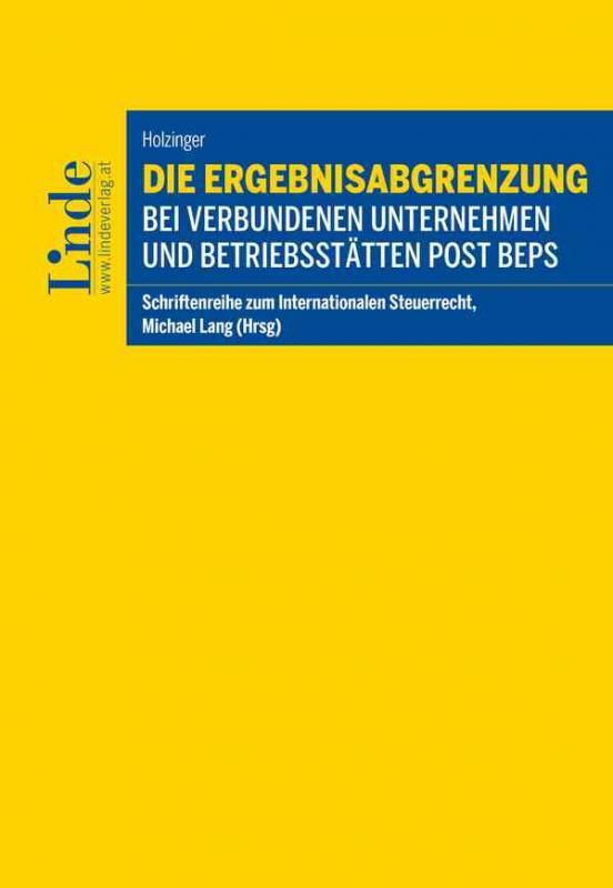 Cover-Bild Die Ergebnisabgrenzung bei verbundenen Unternehmen und Betriebsstätten post BEPS