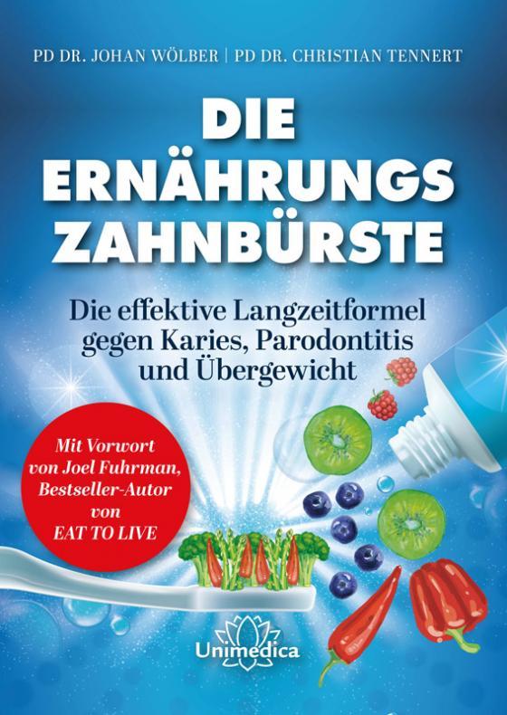 Cover-Bild Die Ernährungs-Zahnbürste