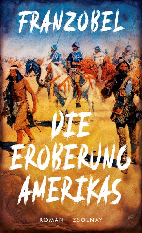 Cover-Bild Die Eroberung Amerikas