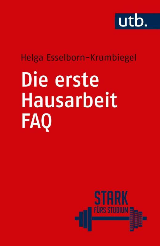 Cover-Bild Die erste Hausarbeit - FAQ