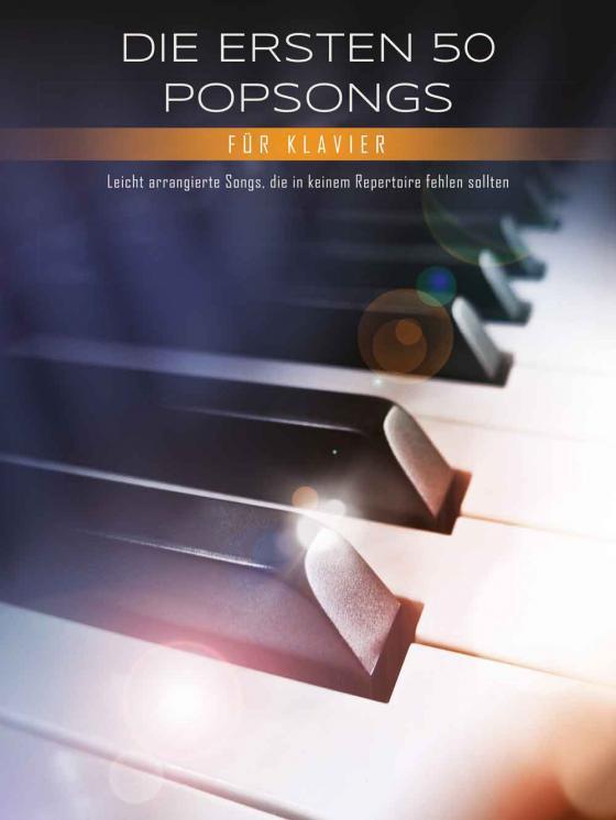 Cover-Bild Die ersten 50 Popsongs für Klavier