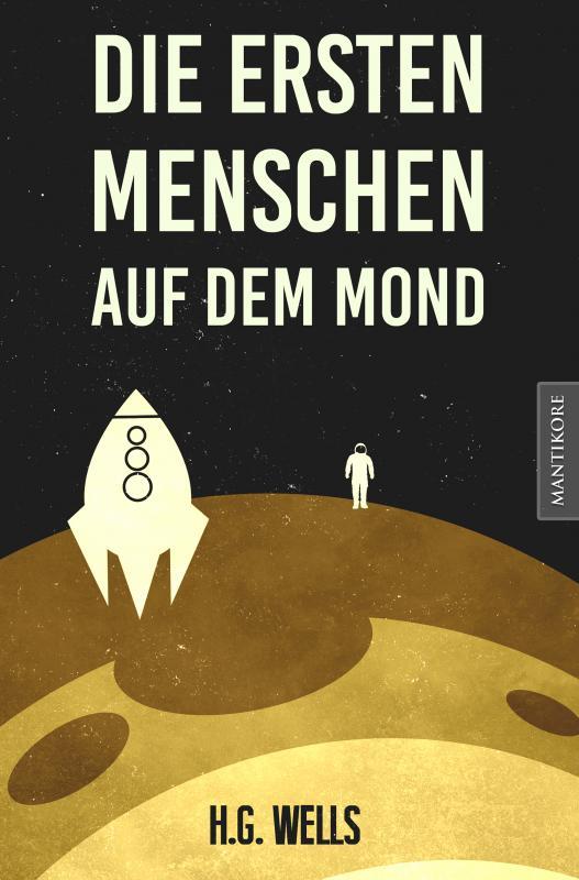 Cover-Bild Die ersten Menschen auf dem Mond