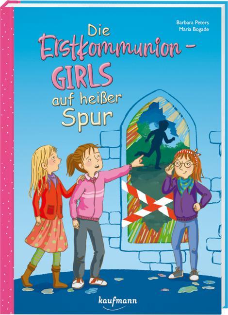 Cover-Bild Die Erstkommunion-Girls auf heißer Spur
