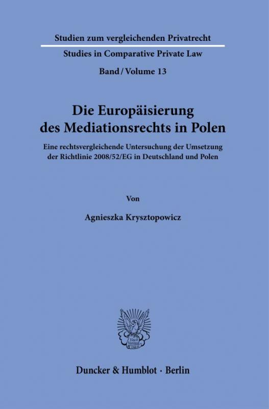 Cover-Bild Die Europäisierung des Mediationsrechts in Polen.