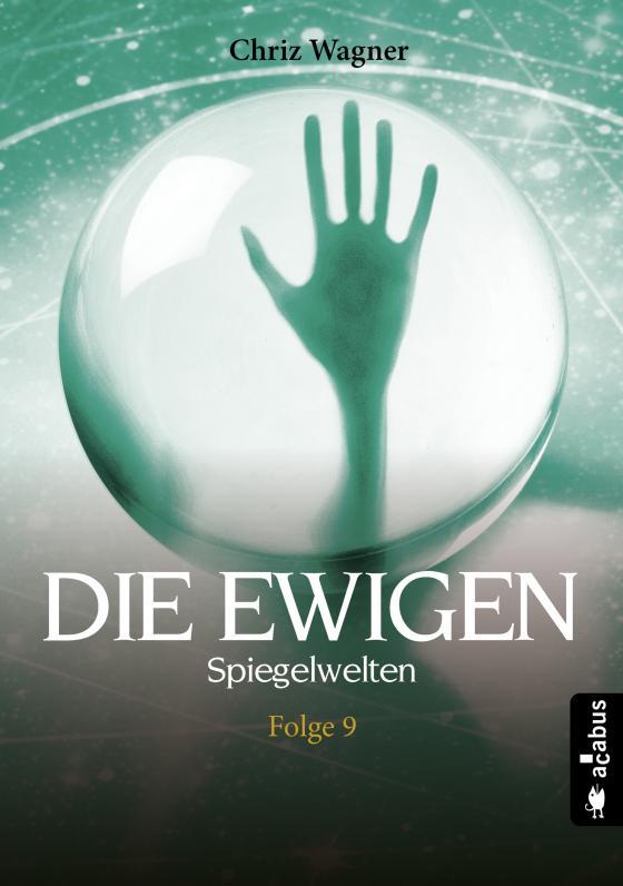 Cover-Bild DIE EWIGEN. Spiegelwelten