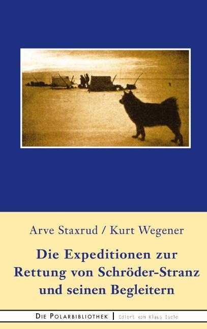 Cover-Bild Die Expedition zur Rettung von Schröder-Stranz und seinen Begleitern