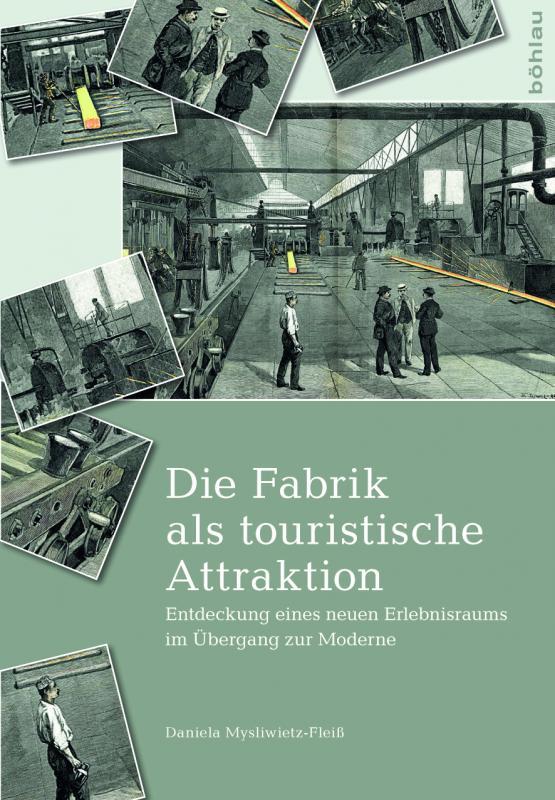 Cover-Bild Die Fabrik als touristische Attraktion