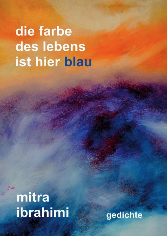 Cover-Bild die farbe des lebens ist hier blau