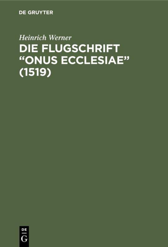 """Cover-Bild Die Flugschrift """"Onus ecclesiae"""" (1519)"""