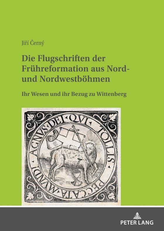 Cover-Bild Die Flugschriften der Frühreformation aus Nord- und Nordwestböhmen