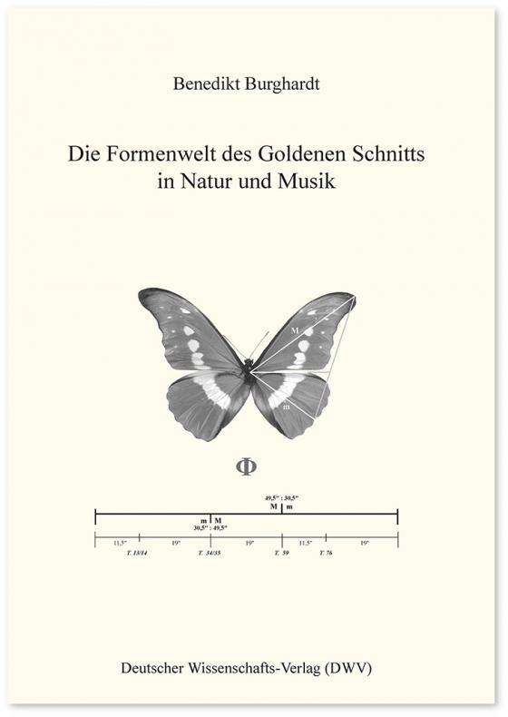 Cover-Bild Die Formenwelt des Goldenen Schnitts in Natur und Musik