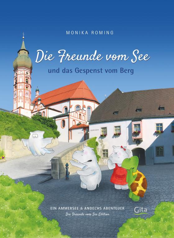 Cover-Bild Die Freunde vom See und das Gespenst vom Berg