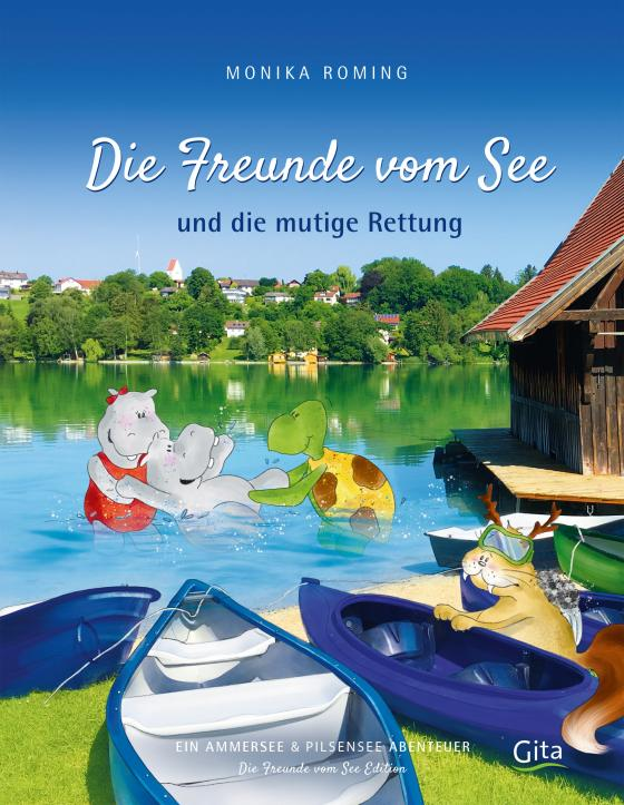 Cover-Bild Die Freunde vom See und die mutige Rettung