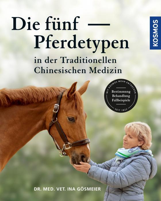 Cover-Bild Die fünf Pferdetypen der Traditionellen Chinesischen Medizin