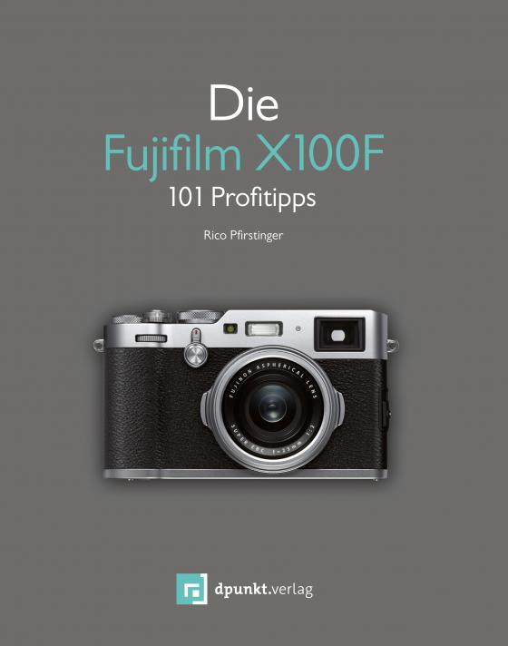 Cover-Bild Die Fujifilm X100F