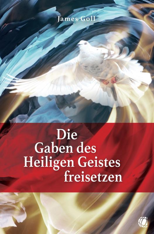 Cover-Bild Die Gaben des Heiligen Geistes freisetzen