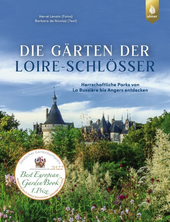 Cover-Bild Die Gärten der Loire-Schlösser