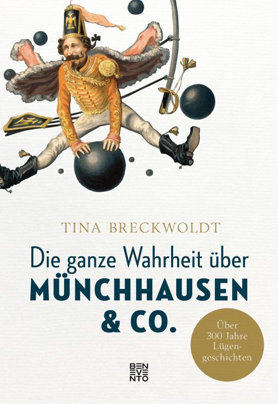 Cover-Bild Die ganze Wahrheit über Münchhausen & Co.
