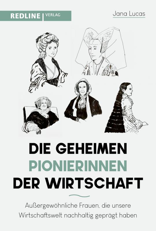 Cover-Bild Die geheimen Pionierinnen der Wirtschaft