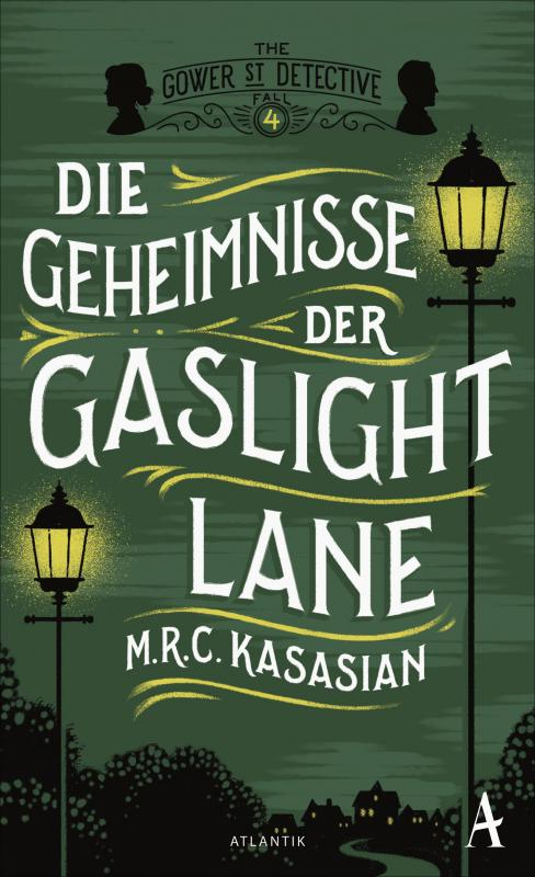 Cover-Bild Die Geheimnisse der Gaslight Lane