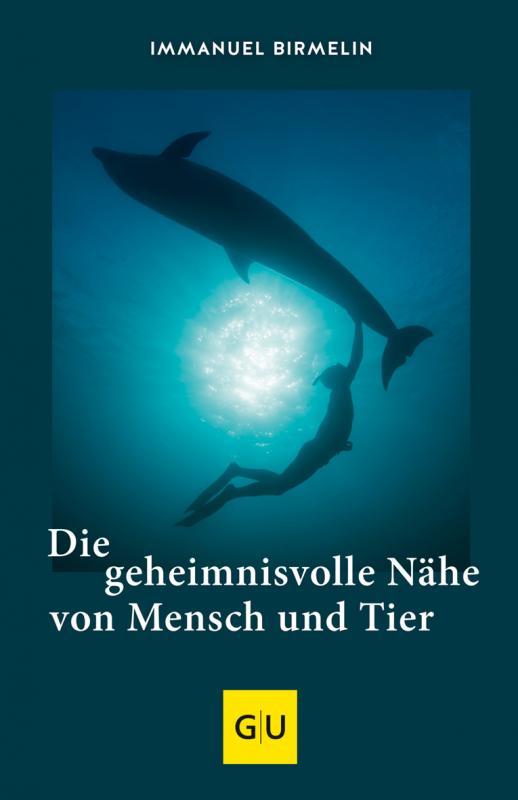 Cover-Bild Die geheimnisvolle Nähe von Mensch und Tier