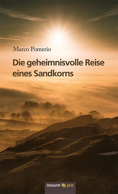 Cover-Bild Die geheimnisvolle Reise eines Sandkorns