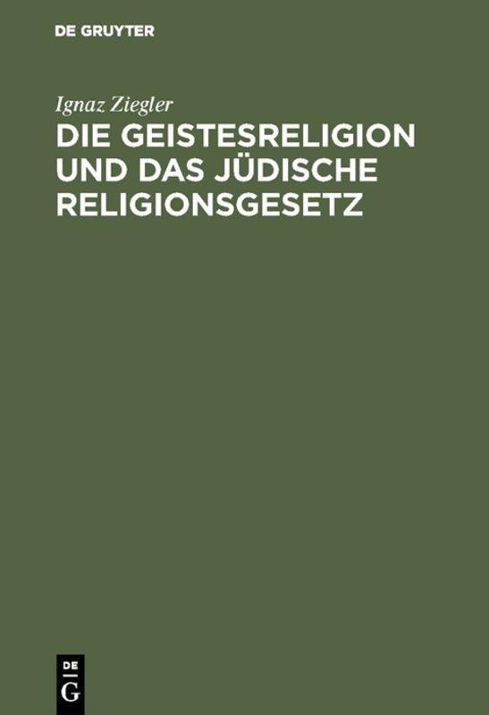 Cover-Bild Die Geistesreligion und das jüdische Religionsgesetz