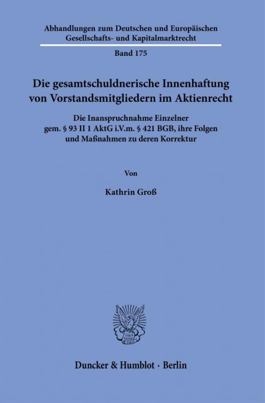 Cover-Bild Die gesamtschuldnerische Innenhaftung von Vorstandsmitgliedern im Aktienrecht.