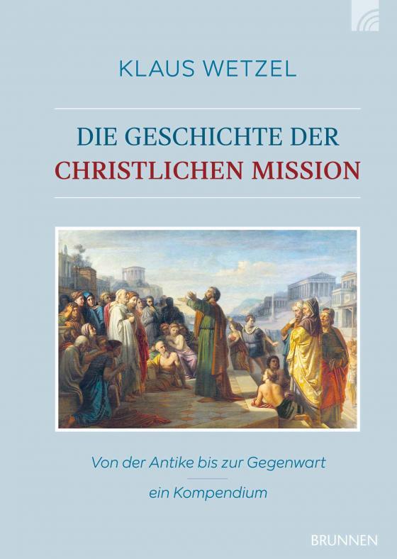 Cover-Bild Die Geschichte der christlichen Mission
