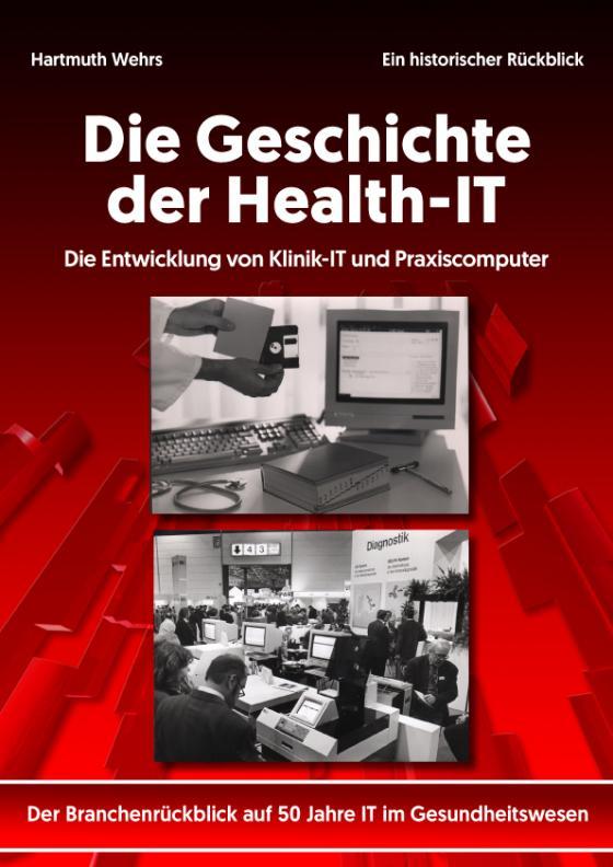 Cover-Bild Die Geschichte der Health-IT