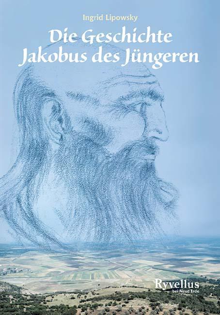 Cover-Bild Die Geschichte Jakobus des Jüngeren