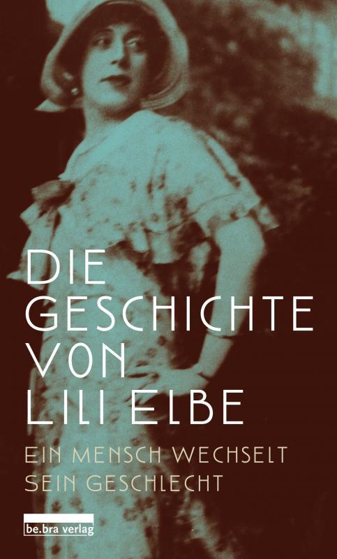 Cover-Bild Die Geschichte von Lili Elbe