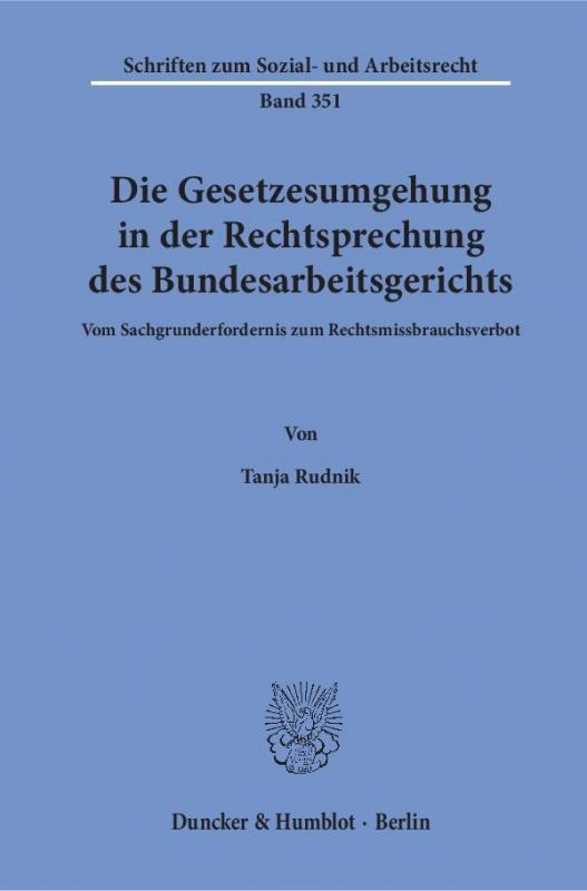 Cover-Bild Die Gesetzesumgehung in der Rechtsprechung des Bundesarbeitsgerichts.