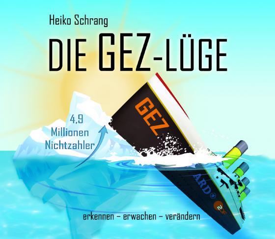 Cover-Bild Die GEZ-Lüge