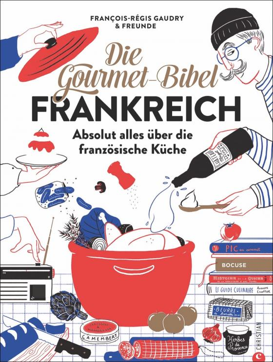 Cover-Bild Die Gourmet-Bibel Frankreich