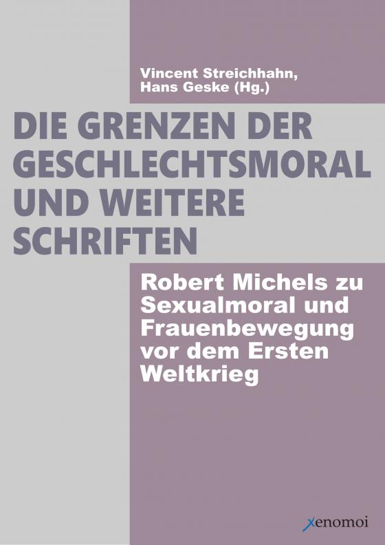 Cover-Bild Die Grenzen der Geschlechtsmoral.